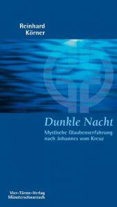 Dunkle Nacht Körner, Reinhard 9783878686545