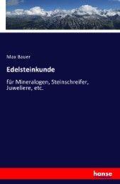 Edelsteinkunde Bauer, Max 9783741107375