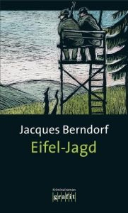Eifel-Jagd Berndorf, Jacques 9783894252175