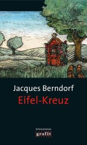Eifel-Kreuz Berndorf, Jacques 9783894253455