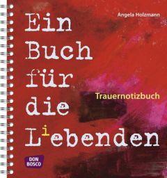 Ein Buch für die L(i)ebenden Holzmann, Angela 9783769817904