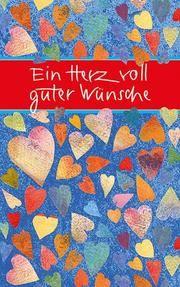 Ein Herz voll guter Wünsche  9783869177359