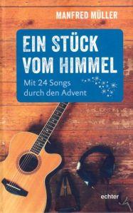 Ein Stück vom Himmel Müller, Manfred 9783429043667