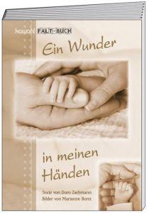 Ein Wunder in meinen Händen Zachmann, Doro 9783880870574