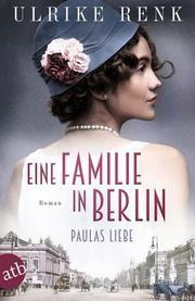 Eine Familie in Berlin Renk, Ulrike 9783746635552