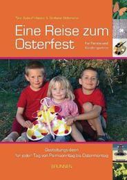 Eine Reise zum Osterfest Böhmann, Stefanie/Anlauff-Haase, Christine 9783765563768
