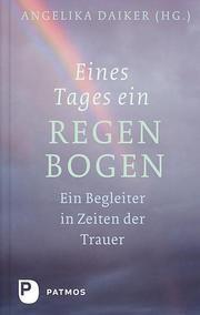 Eines Tages ein Regenbogen Daiker, Angelika 9783843602242