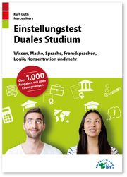 Einstellungstest Duales Studium Guth, Kurt/Mery, Marcus 9783956240676