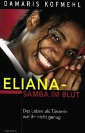 Eliana - Samba im Blut Kofmehl, Damaris 9783765537448