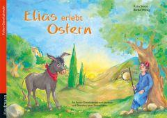 Elias erlebt Ostern Simon, Katia 9783780605887