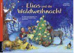 Elias und die Waldweihnacht Simon, Katia/Witzig, Bärbel 9783780608789