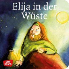 Elija in der Wüste Brandt, Susanne/Nommensen, Klaus-Uwe 9783769817676