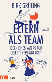 Eltern als Team Grüling, Birk 9783466311590