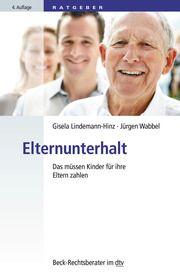 Elternunterhalt Lindemann-Hinz, Gisela 9783423512466