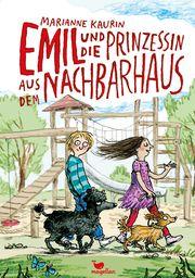 Emil und die Prinzessin aus dem Nachbarhaus Kaurin, Marianne 9783734840531