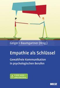 Empathie als Schlüssel Sabine Geiger/Sibylle Baumgartner 9783621281546