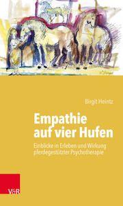 Empathie auf vier Hufen Heintz, Birgit 9783525402993