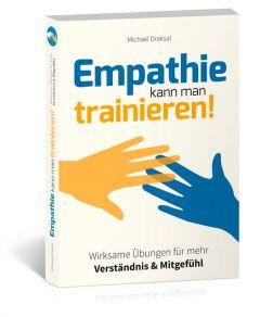 Empathie kann man trainieren! Draksal, Michael 9783862432264