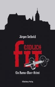 Endlich fit Seibold, Jürgen 9783874079860