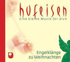 Engelklänge zu Weihnachten Hufeisen, Hans-Jürgen 4260399024476