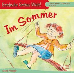 Entdecke Gottes Welt! - Im Sommer Wiediger, Sabine 4045027059231