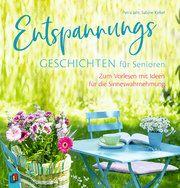 Entspannungsgeschichten für Senioren Jahr, Petra/Kelkel, Sabine 9783834641366