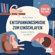 Entspannungsmusik zum Einschlafen Mika, Rudi 4013077989952