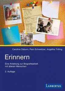 Erinnern Osborn, Caroline/Schweitzer, Pam/Trilling, Angelika 9783784119632