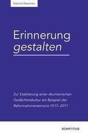 Erinnerung gestalten Hammes, Verena 9783897108257