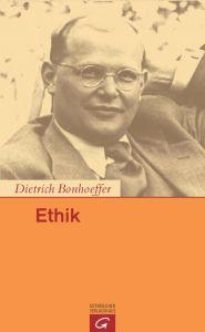 Ethik Bonhoeffer, Dietrich 9783579071329