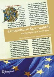 Europäische Spiritualität Maura Zatonyi 9783402247594