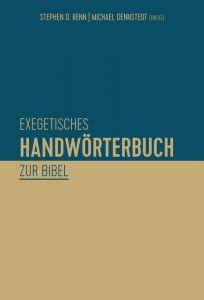 Exegetisches Handwörterbuch zur Bibel Stephen D Renn/Michael Dennstedt 9783417266221