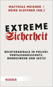 Extreme Sicherheit Matthias Meisner/Heike Kleffner 9783451385612