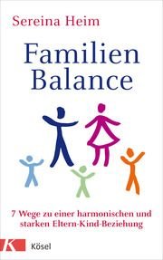 Familienbalance Heim, Sereina 9783466311194