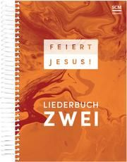 Feiert Jesus! - Liederbuch 2  9783775158732