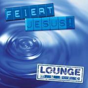 Feiert Jesus! - lounge music  4010276018438