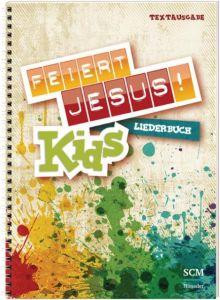 Feiert Jesus! Kids - Liederbuch  9783775155854