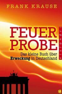 Feuerprobe Krause, Frank 9783936322606