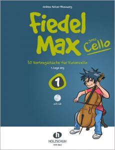 Fiedel-Max goes Cello 1 Holzer-Rhomberg, Andrea 9783864340642