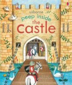 Peep Inside the Castle Milbourne, Anna 9781409582052
