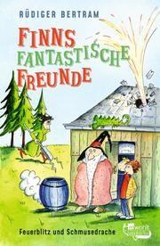 Finns fantastische Freunde. Feuerblitz und Schmusedrache Bertram, Rüdiger 9783499218149
