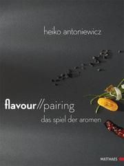 Flavour Pairing Antoniewicz, Heiko 9783985410088