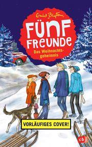Fünf Freunde und das Weihnachtsgeheimnis Blyton, Enid 9783570178041