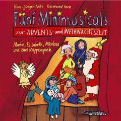 Fünf Minimusicals zur Advents- und Weihnachtszeit Netz, Hans J/Horn, Reinhard 9783896171870