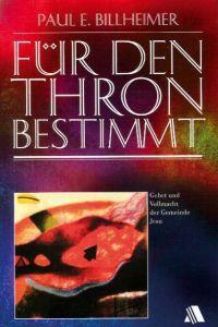 Für den Thron bestimmt Billheimer, Paul E 9783931025663