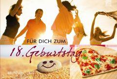Für dich zum 18. Geburtstag Irmtraut Fröse-Schreer 9783765510199