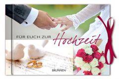 Für Euch zur Hochzeit Eva M Busch 9783765564918