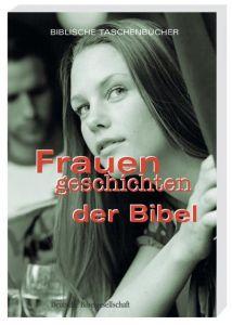 Frauengeschichten der Bibel Eva Mündlein 9783438048097
