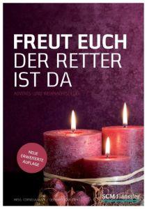 Freut euch der Retter ist da Gerhard Schnitter/Cornelia Mack 9783775153980