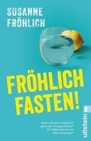 Fröhlich fasten! Fröhlich, Susanne 9783548060750